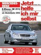 Mercedes-Benz E-Klasse (W 211): Ab Modelljahr 2002 (Jetzt helfe ich mir selbst)