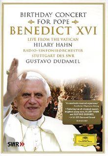 Hilary Hahn & Gustavo Dudamel - Geburtstagskonzert für Papst Benedikt XVI