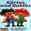 Karius und Baktus [Musikkassette]