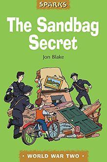 Sparks: The Sandbag Secret: A Tale About the Blitz