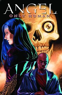 Only Human (Angel (IDW Paperback))