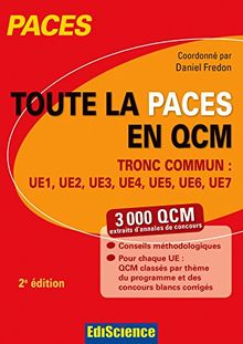 Toute la PACES en QCM : Tronc commun : UE1, UE2, UE3, UE4, UE5, UE6, UE7