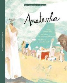 Anatevka: nach Joseph Stein. Weltmusicals für Kinder