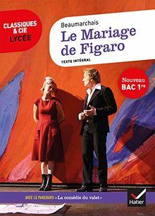 """Le Mariage de Figaro : Avec le parcours """"La comédie du valet"""""""