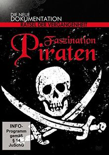 Faszination Piraten - Rätsel der Vergangenheit