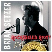 Rockabilly Riot Vol.1: a Tribute to SUN Records