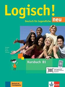 Logisch! neu B1: Deutsch für Jugendliche. Kursbuch mit Audios