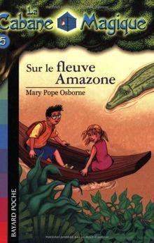 Sur Le Fleuve Amazone