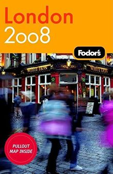 Fodor's London 2008 (Travel Guide)