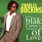 Blak Cuban's Chronicles of Lov
