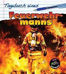 Tagebuch eines Feuerwehrmanns: Mein erstes sachbuch