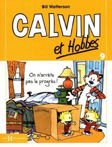 Calvin & Hobbes, Tome 9 : On n'arrête pas le progrès !