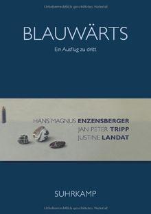 Blauwärts: Ein Ausflug zu dritt
