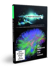 Die Macht der Gedanken - Eine faszinierende Reise in die Innenwelt (1 DVD, ca. 102 Min.)