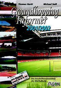 Groundhopping Informer 2001/2002