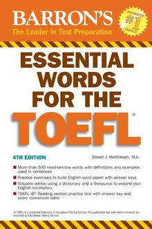 Essential Words for the TOEFL: (Test of English as Foreign Language) (Barron's Essential Words for the TOEFL)