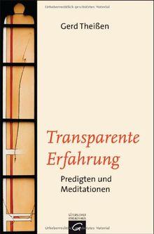 Transparente Erfahrung: Predigten und Meditationen