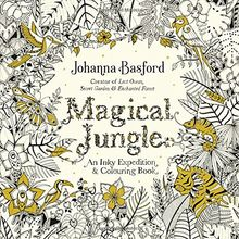 Magical Jungle: An Inky Expedition & Colouring Book ...
