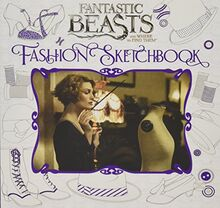 Fantastic Beasts and Where to Find Them: Fashion Sketchbook
