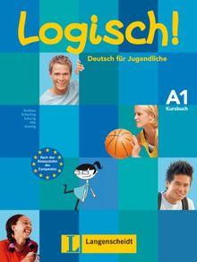 Logisch! / Kursbuch A1: Deutsch für Jugendliche