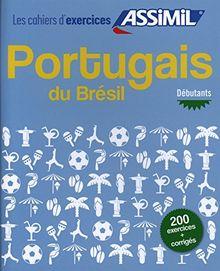 Portugais du Bresil, cahier d'exercices pour debutants