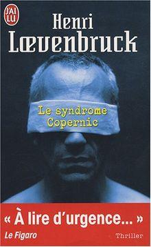 Le Syndrome Copernic (Nouveau Policier)