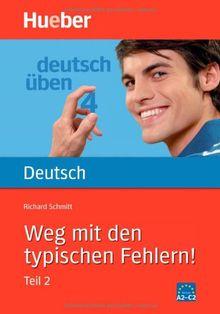 Deutsch üben, neue Rechtschreibung, Neubearbeitung, Bd.4, Weg mit den typischen Fehlern!: Bd 4