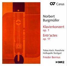 Norbert Burgmüller: Klavierkonzert op.1 / Entr'actes op.17 / Ouverture op.5