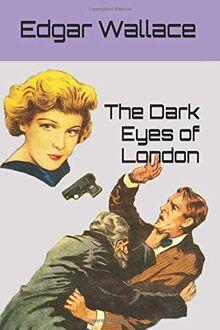 The Dark Eyes of London