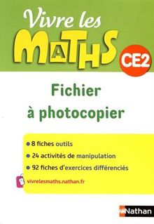 Vivre les maths CE2 : Fichier à photocopier