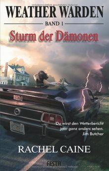 Weather Warden Band 1: Sturm der Dämonen