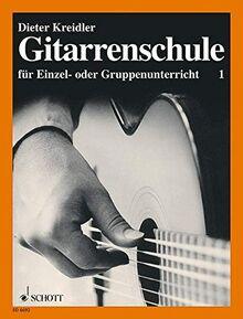 Gitarrenschule: für Einzel- oder Gruppenunterricht. Band 1. Gitarre.