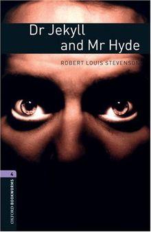 9. Schuljahr, Stufe 2 - Dr Jekyll and Mr Hyde - Neubearbeitung: Reader - Stage 4: 1400 Headwords (Oxford Bookworms ELT)