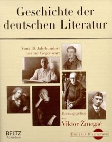 Viktor Zmegac: Geschichte der deutschen Literatur (Digitale Bibliothek 24)