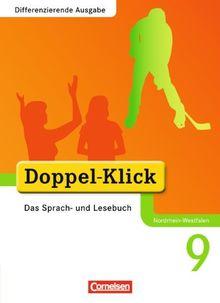 Doppel-Klick - Differenzierende Ausgabe Nordrhein-Westfalen: 9. Schuljahr - Schülerbuch