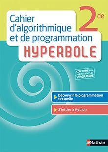 Cahier d'algorithmique et de programmation hyperbole 2nde