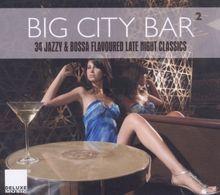 Big City Bar 2 - 34 Jazzy & Bossa Flavoured Late N