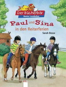 Paul und Sina in den Reiterferien. Der Bücherbär: Bunter LeseBallon