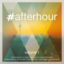 #afterhour,Volume 1