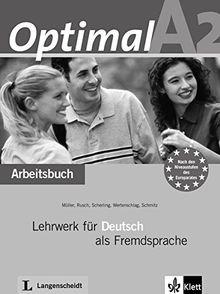 Optimal A2: Lehrwerk für Deutsch als Fremdsprache. Arbeitsbuch mit Audio-CD