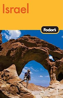 Fodor's Israel, 6th Edition (Travel Guide, Band 6)
