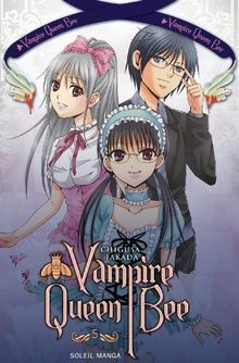 Vampire Queen Bee, Tome 5 :