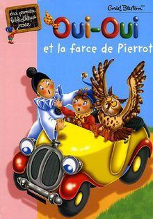 Oui-Oui et la farce de Pierrot