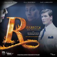 Rebecca - Das Musical - Stuttgarter Fassung - Gesamtaufnahme Live aus dem Palladiumtheater Stuttgart