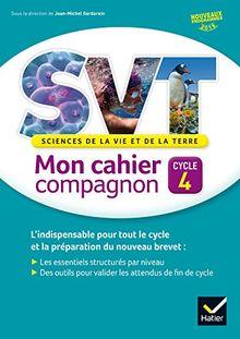 Sciences de la vie et de la terre Cycle 4 Mon cahier compagnon