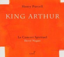 Purcell - King Arthur / Le Concert Spirituel · Niquet