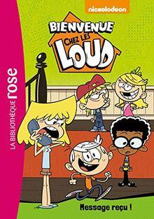 Bienvenue chez les Loud, Tome 2 : Message reçu !
