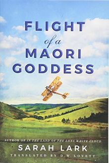 Flight of a Maori Goddess (The Sea of Freedom Trilogy, Band 3)
