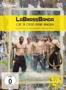 LaBrassBanda - Live im Circus Krone München