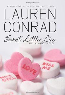 Sweet Little Lies: An L.A. Candy Novel (L.A. Candy Novels)